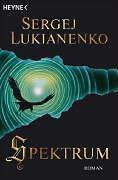 Spektrum von Sergej Lukianenko (2009, Taschenbuch), UNGELESEN