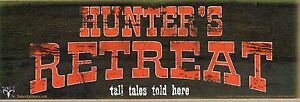 Hunter's Retreat Tall Tales Told Here Rustic Wall Sign Plaque Gifts Men Hunting