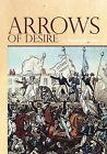 Arrows of Desire by Sandra Adickes (Paperback / softback, 2009)