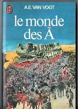 A.E.VAN VOGT - le monde des A - 1976 J'ai lu SF