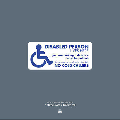 Disabled person lives here polite Parking sign disability notice 9511