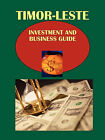 Timor-Leste Investment and Business Guide by International Business Publications, USA (Paperback / softback, 2010)