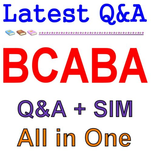 Board Certified Assistant Behavior Analyst BCABA Exam Q/&A PDF+SIM