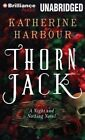 Thorn Jack by Katherine Harbour (CD-Audio, 2014)