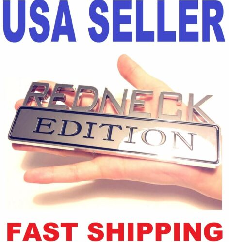 ⚠️ REDNECK EDITION TRUCK EMBLEM LOGO DECAL SIGN CAR CHROME ORNAMENT BADGE *NEW**