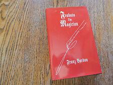 Bardon, Franz.  Frabato The Magician,An Occult Novel, SCARCE,DJ, 1995