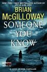 Someone You Know by Brian McGilloway (Paperback / softback, 2014)