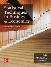 Statistical Techniques in Business and Economics by William G. Marchal, Douglas A. Lind and Samuel A. Wathen (2017, Hardcover)
