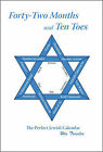 Forty-two Months and Ten Toes: The Perfect Jewish Calendar by Wes Tressler (Paperback, 2008)