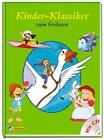 Kinder-Klassiker zum Vorlesen mit Audio-CD von Carola Kessel (2014, Gebundene Ausgabe)