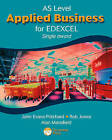 AS Applied Business for Edexcel (Single Award) by Alan Mansfield, Margaret Hancock, Rob Jones, John Evans-Pritchard, Dave Gray (Paperback, 2005)