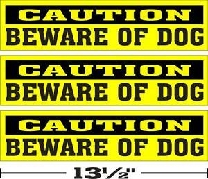 LOT-OF-3-3-034-x13-034-GLOSSY-STICKERS-CAUTION-BEWARE-OF-DOG