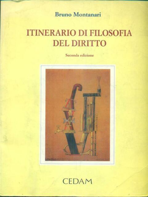ITINERARIO DI FILOSOFIA DEL DIRITTO  MONTANARI BRUNO CEDAM 1999