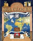 Sea Clocks: The Story of Longitude by Louise Borden (Other book format, 2004)