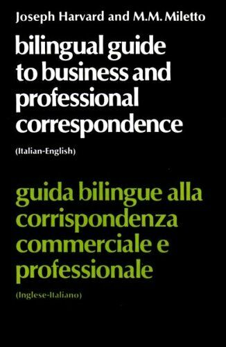 Bilingual Guide to Business and Professional Correspondence: English-Italian (,
