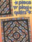 Piece 'n' Play Quilts 9780929589091 by Judy Martin Paperback