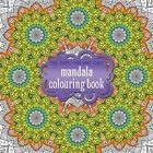 The Third One and Only Mandala Colouring Book: 2015 by Phoenix Yard Books (Paperback, 2015)