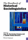 The Handbook of Historical Sociolinguistics by John Wiley & Sons Inc (Paperback, 2013)