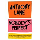 Nobody's Perfect : Writings from the New Yorker by Anthony Lane (2003, Paperback)