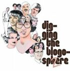 Digging The Blogosphere 2 Various Artists 3700409811968