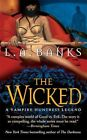 Wicked a Vampire Huntress Novel 9780312946067 by L. A. Banks Paperback