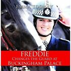 Freddie Changes the Guard at Buckingham Palace by Emma Toomey (Paperback, 2013)