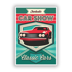 X Classic Cars Car Show Vinyl Stickers Travel Luggage EBay - Car show stickers