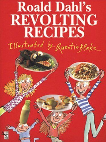1 of 1 - Roald Dahl's Revolting Recipes by Dahl, Roald 0224039784 The Cheap Fast Free