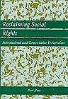 Reclaiming Social Rights : International and Comparative Politics by Hunt, Paul
