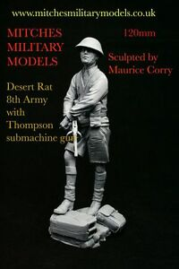 120mm 116 Desert Rat with Thompson machinegun 1942 resin kit by Maurice Corry - <span itemprop='availableAtOrFrom'>Penrith, United Kingdom</span> - Returns accepted - <span itemprop='availableAtOrFrom'>Penrith, United Kingdom</span>