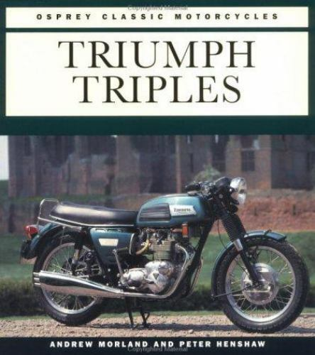 Osprey Colour Library: Triumph Triples by Andrew Morland (1995, Paperback)