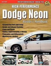 High-Performance Dodge Neon Builder's Handbook by Mike Ancas (2005, Paperback)