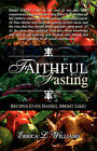 Faithful Fasting by Errica L Williams (Paperback / softback, 2008)