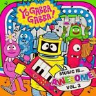 Yo Gabba Gabba Music Is Awesome V3 0857679001452 CD