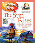I Wonder Why the Sun Rises by Brenda Walpole (Paperback, 2011)
