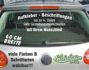 Bis 4 Zeilen 60cm Aufkleber Beschriftung Werbung Sticker Heckscheibe Lack KFZ