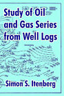 Study of Oil and Gas Series from Well Logs by University Press of the Pacific (Paperback / softback, 2003)