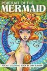 Portrait of the Mermaid Coloring Book by Sara Burrier (Paperback / softback, 2016)