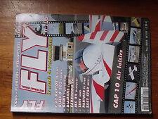 $$2 Revue Fly International N°105 Plan encarte Scouyou  CAP 10  F 22 Raptor