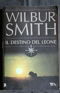 IL DESTINO DEL LEONE. W. Smith. Tea.
