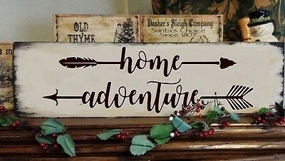 Primitive Sign Home Adventure with Arrows Motivational Inspirational Sign
