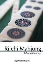 Riichi Mahjong : Edición Europea by Edgar Rodilla (2014, Paperback)