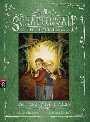 1 von 1 - Schattenwald-Geheimnisse - Wald der tausend Augen: Band 1 von Chapman, Linda