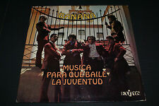 BANANA Musica Para Que Baile La Juventud LP Rock & Pop OUT OF PRINT VG+/NM