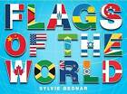 Flags of the World by Sylvie Bednar (Hardback, 2009)
