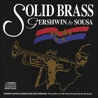 Gerswhin to Sousa * by Solid Brass (CD, 1994, Solid Brass)