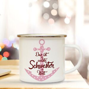 Romantisch Emaille Tasse Becher Kaffeebecher Anker & Spruch Coolste Schwester Der Welt Eb39 Tassen