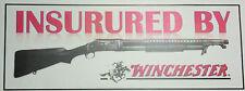 NOVELTY GUN STICKER: INSURED BY WINCHESTER 1897 PUMP ACTION SHOTGUN