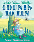 Little Miss Muffet Counts to Ten by Emma Chichester Clark (Paperback, 2009)