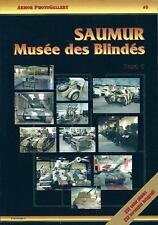 Saumur - Musée des Blindés: Part 1: German Equipment (Armor PhotoGallery) (Engli